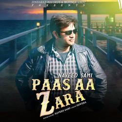 Paas Aa Zara songs