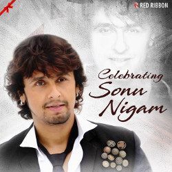 Listen to Ishq Tera songs from Celebrating Sonu Nigam