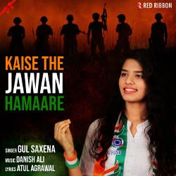 Kaise The Jawan Hamaare songs