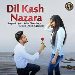 Dil Kash Nazara songs