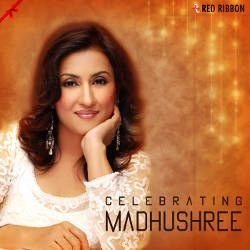 Celebrating Madhushree songs