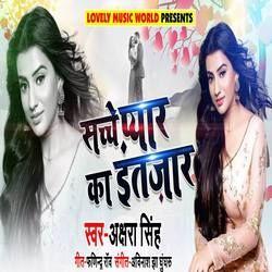 Sacche Pyaar Ka Intazaar songs