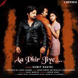Aa Phir Jiye songs