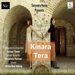 Listen to Kinara Tera songs from Kinara Tera