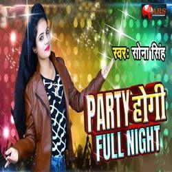 Party Hogi Full Night songs