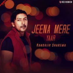 Jeena Mere Yaar songs