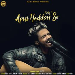 Apni Haddon Se songs