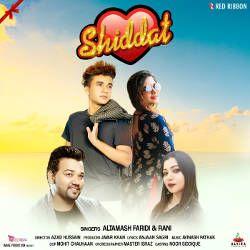 Listen to Shiddat songs from Shiddat