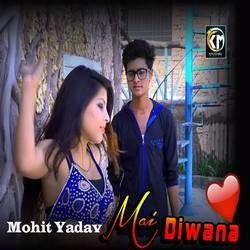Mai Diwana songs