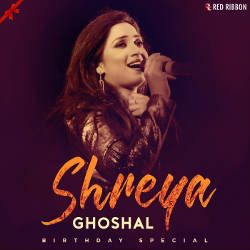 Listen to Ishq Tera songs from Shreya Ghoshal Birthday Special