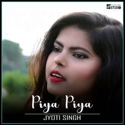 Piya Piya songs