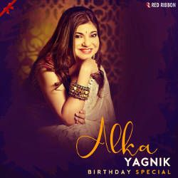 Listen to Chhup Ja Chand Tu Baadal Mein songs from Alka Yagnik Birthday Special