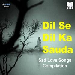 Dil Se Dil Ka Sauda songs
