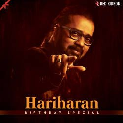 Hariharan Birthday Special songs