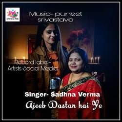 Ajeeb Dastan Hai Ye songs