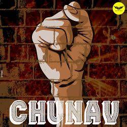 Chunav songs