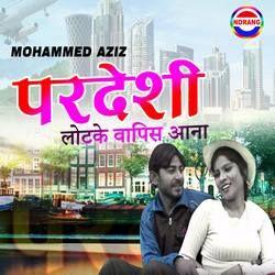 Pardeshi Lotke Vapis Aana songs