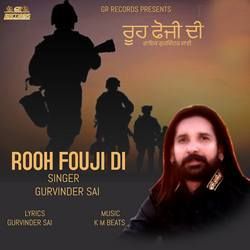 Rooh Fouji Di songs