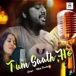 Tum Saath Ho songs