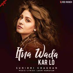Itna Wada Kar Lo songs