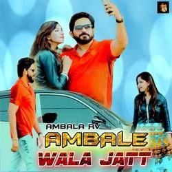 Ambale Wala Jatt songs