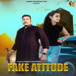 Fake Attitude songs