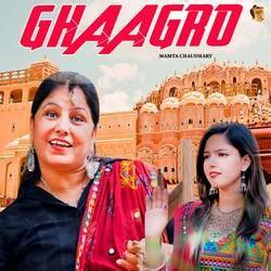Ghaagro songs