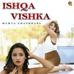 Ishqa Vishka songs