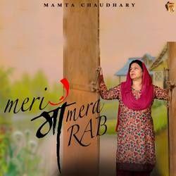 Meri Maa Mera Rab songs