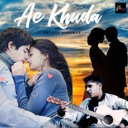 Ae Khuda songs
