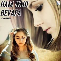 Ham Nahi Bevafa songs