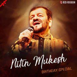 Nitin Mukesh Birthday Special songs