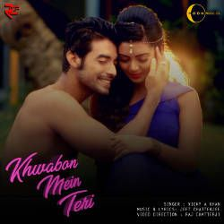 Khwabon Mein Teri songs