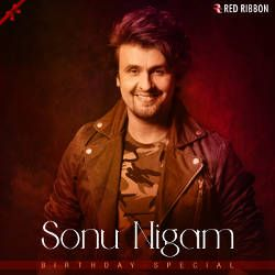 Listen to Ishq Tera songs from Sonu Nigam Birthday Special