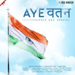 Listen to Love And Inspiration songs from Aye Watan - Independence Day Special