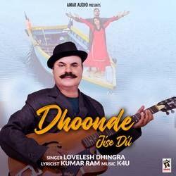 Dhoonde Jise Dil songs