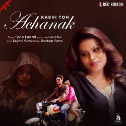 Kabhi Toh Achanak songs