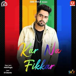 Listen to Kar Na Fikar songs from Kar Na Fikar