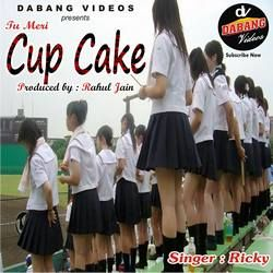Tu Meri Cup Cake songs