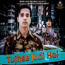 Tujhse Judi Hai songs