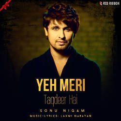 Yeh Meri Taqdeer Hai songs