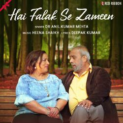 Listen to Hai Falak Se Zameen songs from Hai Falak Se Zameen