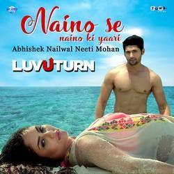 Naino Se Naino Ki Yaari songs