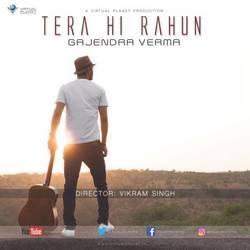Tera Hi Rahun songs