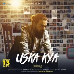 Uska Kya songs