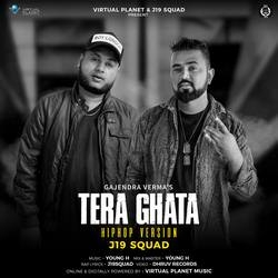 Tera Ghata - Hip Hop Version songs
