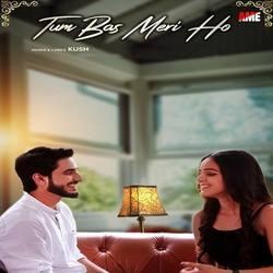 Listen to Tum Bas Meri Ho songs from Tum Bas Meri Ho