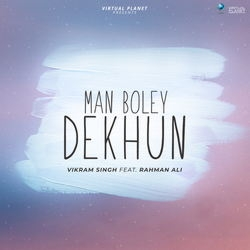 Man Boley Dekhun songs