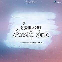 Saiyaan Passing Smile songs