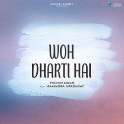 Woh Dharti Hai songs